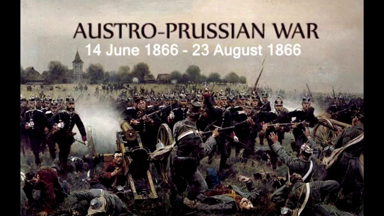 Austro-Prussian War (1866) | Weapons and Warfare